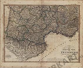 1824 - Der Südliche Theil von Frankreich nebst einem Theile von